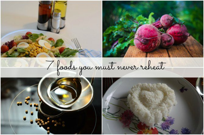 7 foods you must never reheat