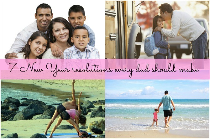 7 New Year resolutions every dad should make