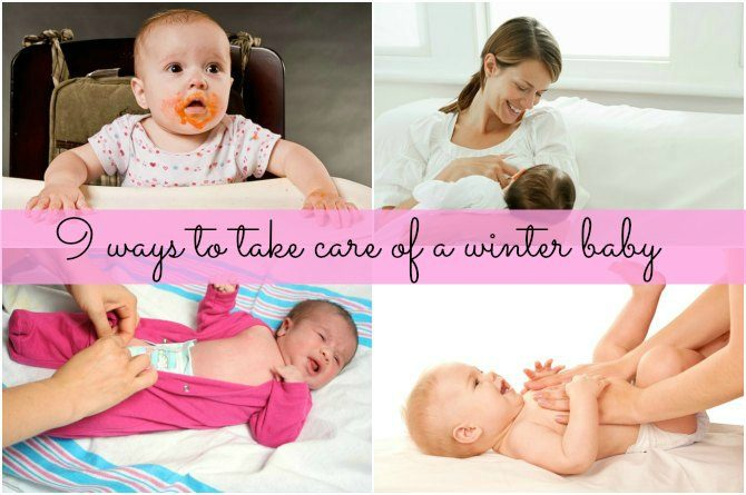 9 ways to take care of a winter baby