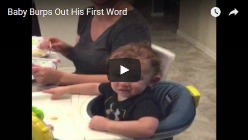 This baby accidentally burps out his first word