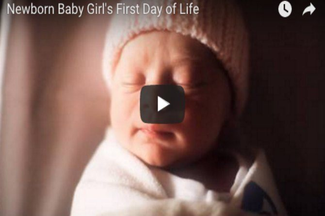 This video of a newborn girl's first day of life will tug at your heartstrings