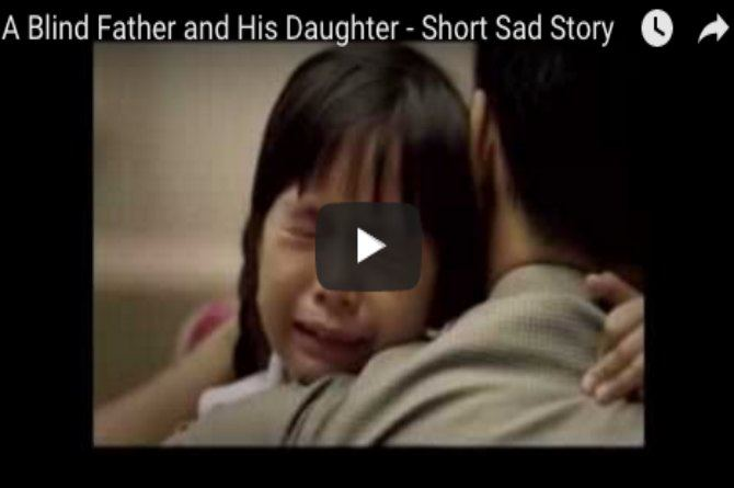 This story of a blind father and his daughter will leave you teary-eyed