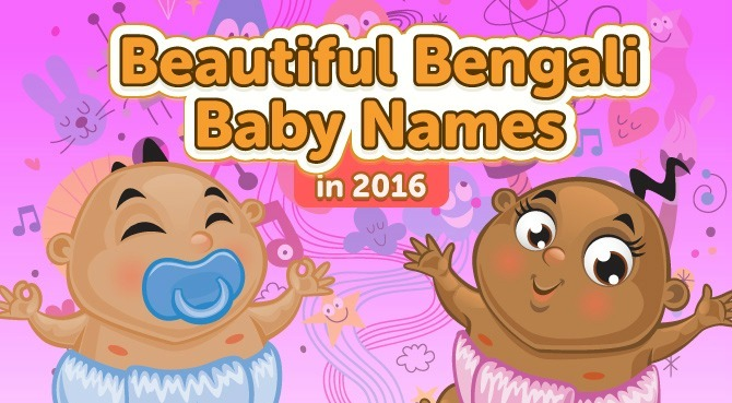 Beautiful Bengali Baby Names for 2016