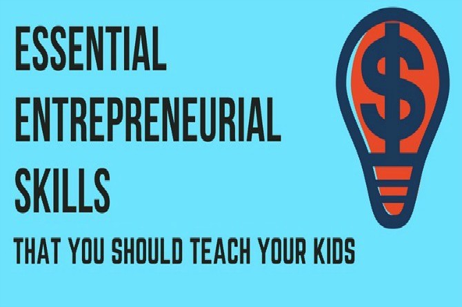 Infographic: Entrepreneurial skills that you should teach your kids