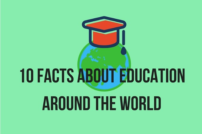 Infographic: 10 Facts about education around the world