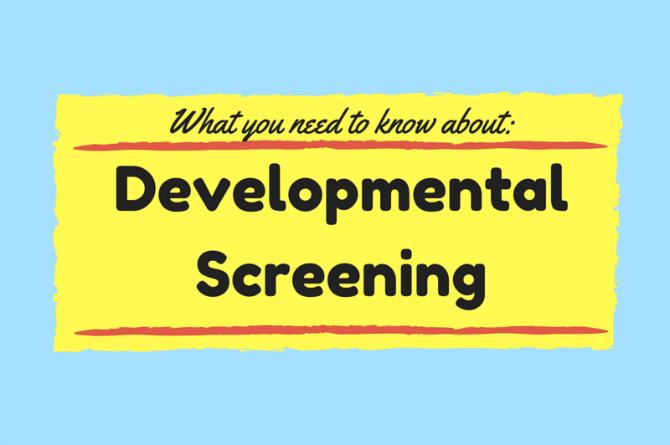What you need to know about developmental screening